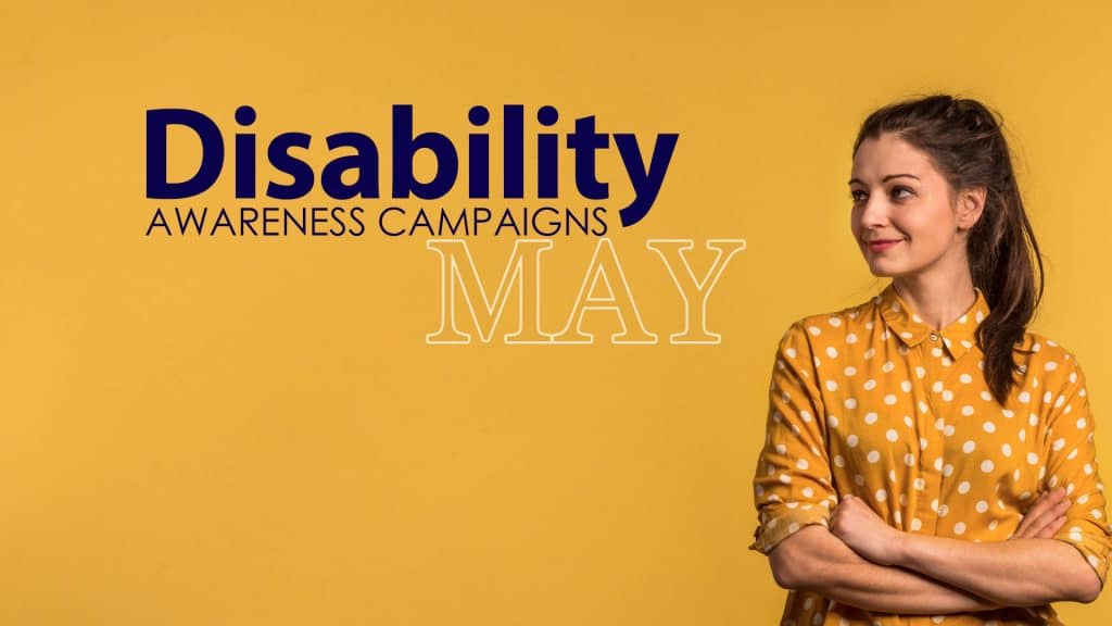 Disability Awareness Campaign May