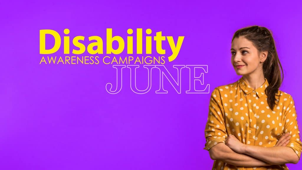 Disability Awareness Campaigns June